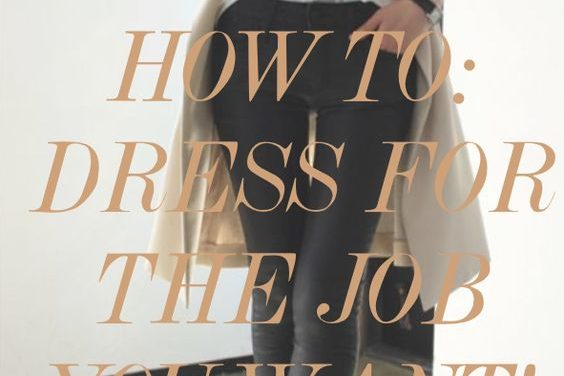 Dress for the job you want – fad or fiction?
