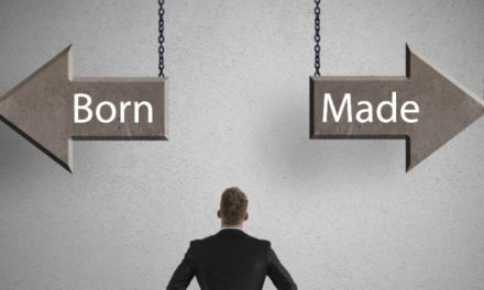 Entrepreneurs – born or made?